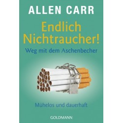 Endlich Nichtraucher - Weg mit dem Aschenbecher